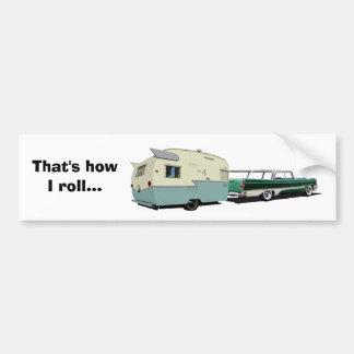 That's how I roll bumper sticker Car Bumper Sticker