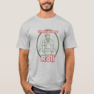 That's how I Roll Chef rolling pastry TShirt