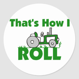 That's How I Roll Classic Round Sticker