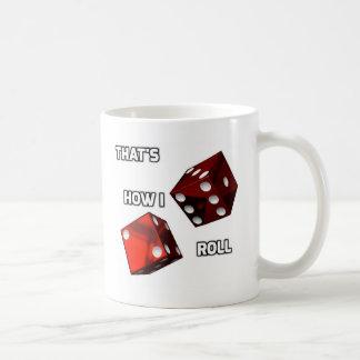 That's How I Roll Coffee Mug