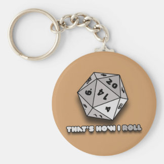 That's How I Roll d20 Keychain