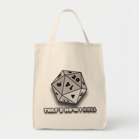 That's How I Roll d20 Tote Bag
