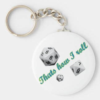 That's How I Roll Dice Keychain