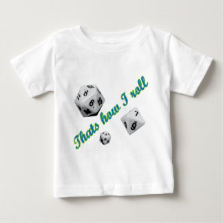 That's How I Roll Dice T Shirt