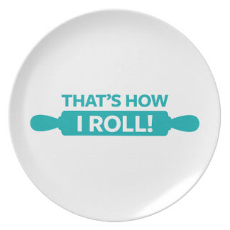 That's How I Roll Dinner Plate