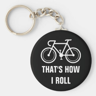 Thats how i roll funny bicyle button keychain