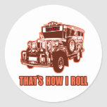 That's How I Roll Jeepney Round Sticker