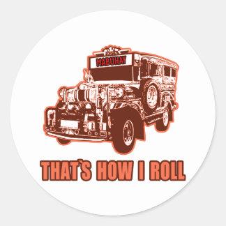 That's How I Roll Jeepney Round Sticker