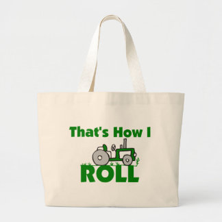 That's How I Roll Large Tote Bag
