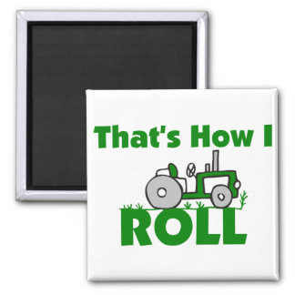 That's How I Roll Magnets