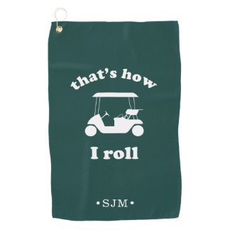 That's How I Roll | Monogrammed Golf Towel