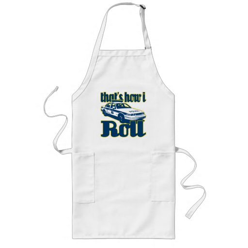 Thats How I Roll Police Apron