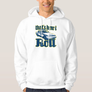 Thats How I Roll Police Hoodie