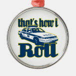 Thats How I Roll Police Round Metal Christmas Ornament