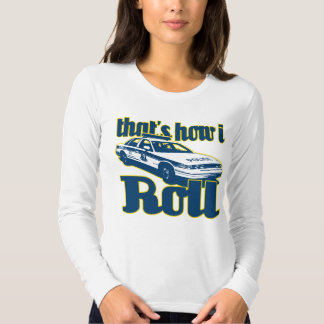 Thats How I Roll Police Tee Shirt