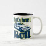 Thats How I Roll Police Two-Tone Coffee Mug