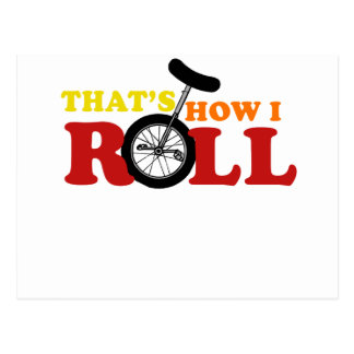 Thats how I roll Postcard
