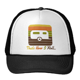That's How I Roll Retro Colors Camper Trucker Hat