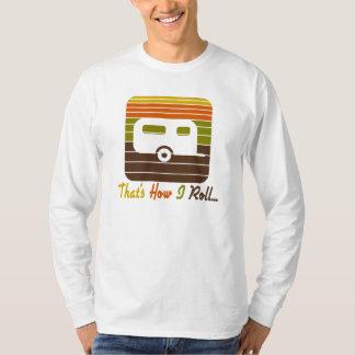 That's How I Roll Retro Colors Camper T-Shirt