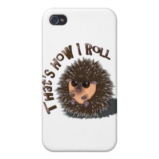 """That's How I Roll"" rolled-up hedgehog iPhone case"