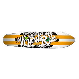 Thats how i roll skateboard