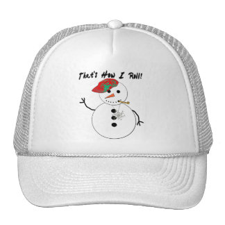 That's How I Roll Snowman Hat