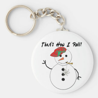 That's How I Roll Snowman Keychain