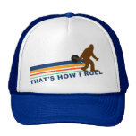 That's How I Roll (Squatch) Trucker Hat
