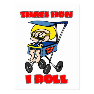 That's How I Roll. Toddler in a Stroller Postcard
