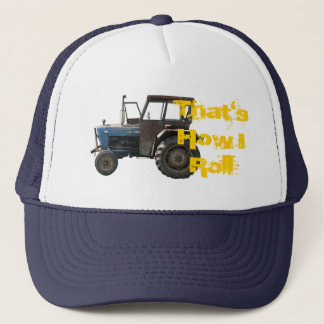 That's How I Roll Tractor Cap