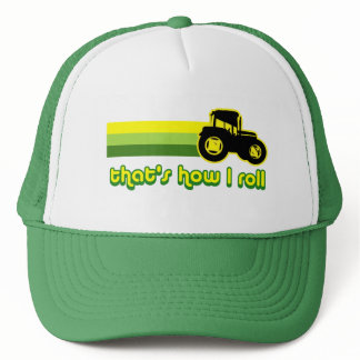 That's How I Roll Tractor Trucker Hat