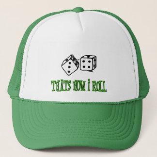 THATS HOW I ROLL TRUCKER HAT