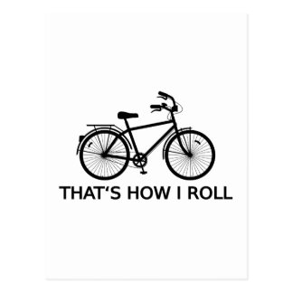 That's how I roll, word art, text design bicycle Postcard