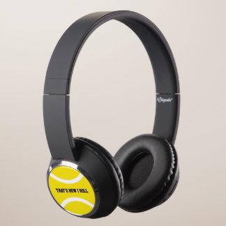 Thats how i roll yellow tennis ball headphones