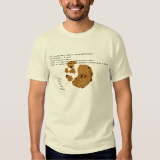 That's How the Cookie Crumbles Tee Shirt
