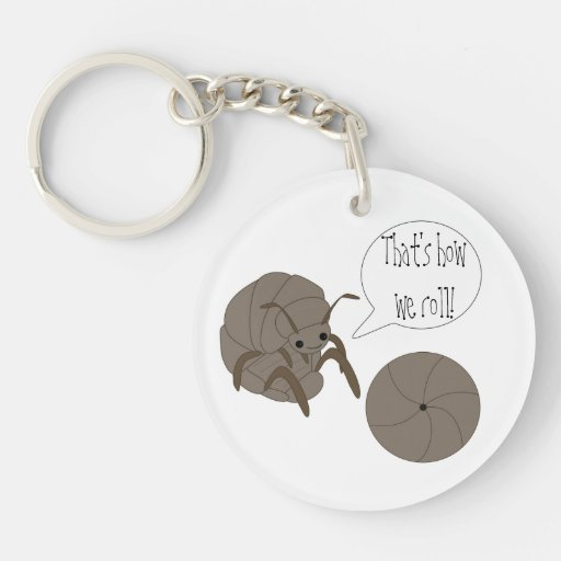 That's How We Roll! Keychain