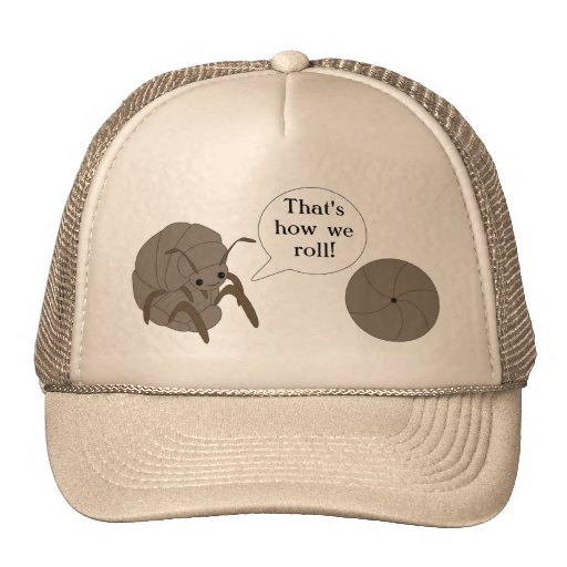 That's How We Roll! Pillbug hat