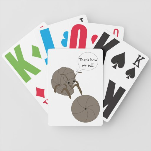 That's How We Roll! Pillbug Playing Cards