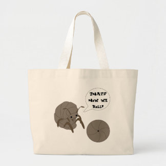 That's How We Roll! Pillbug Tote Bag