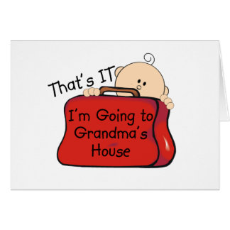 That's it Grandma Greeting Card