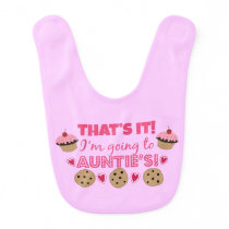 That's it! I'm going to Auntie's! Baby Girl Bib