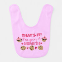 That's it! I'm going to Mimi's Baby Girl Bib