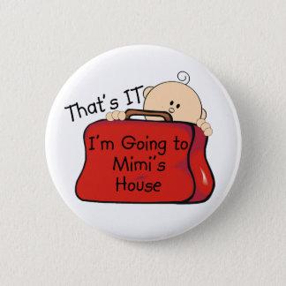 That's it Mimi Pinback Button