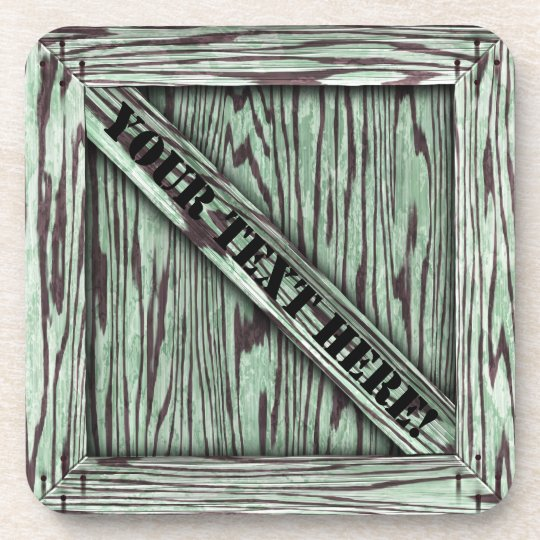 That's just Crate! - Green Wood - Beverage Coaster
