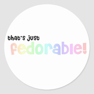 That's just fedorable! classic round sticker