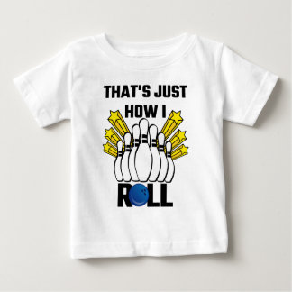 That's Just How I Roll Bowling Vintage Baby T-Shirt