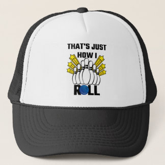 That's Just How I Roll Bowling Vintage Trucker Hat