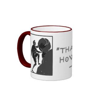 That's Just How I Roll --Sisyphus Ringer Coffee Mug