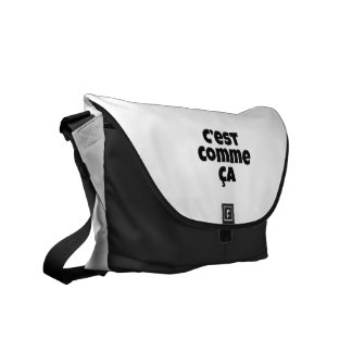 That's Just the Way it is - C'est Comme Ca French Messenger Bag