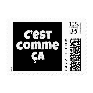 That's Just the Way it is - C'est Comme Ca French Postage